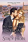 Betting on Love in Vegas by Stacy Hoff