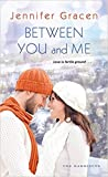 Between You and Me (The Harrisons, #4)