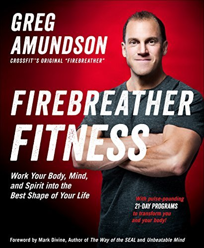 Firebreather-Fitness-Work-Your-Body-Mind-and-Spirit-into-the-Best-Shape-of-Your-Life