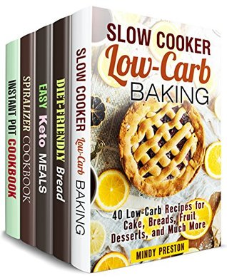 Boost Your Weight Loss Box Set (5 in 1) : Over 150 Healthy Slow Cooker, Bread, Spiralizer, Instant Pot Recipes for Those on a Diet (Healthy Dieting)
