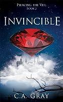 Invincible (Piercing the Veil, #2)