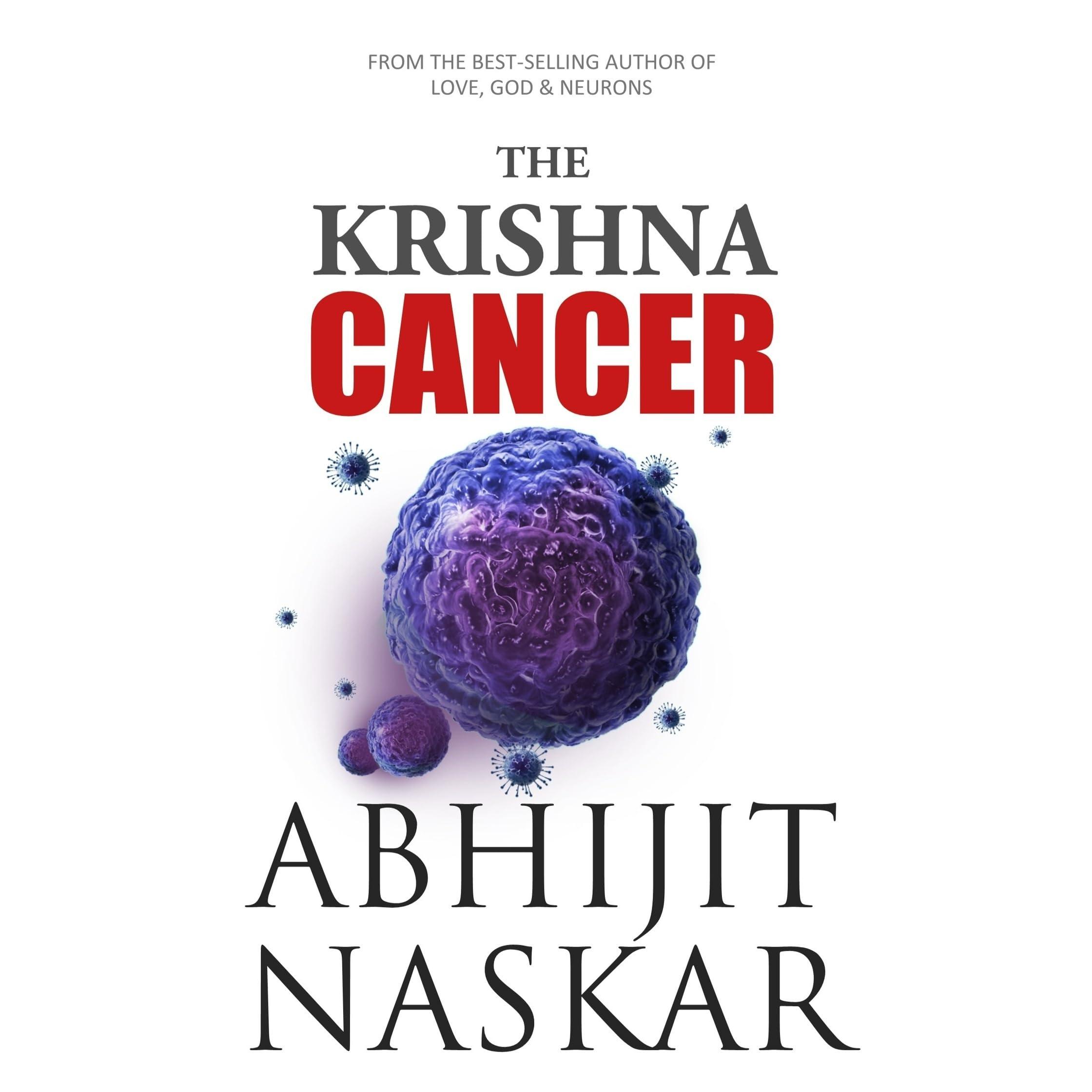 The Krishna Cancer By Abhijit Naskar