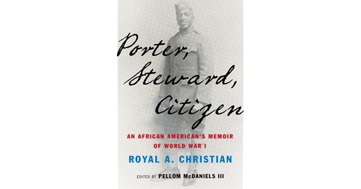 Porter, steward, citizen : an African Americans memoir of World War I