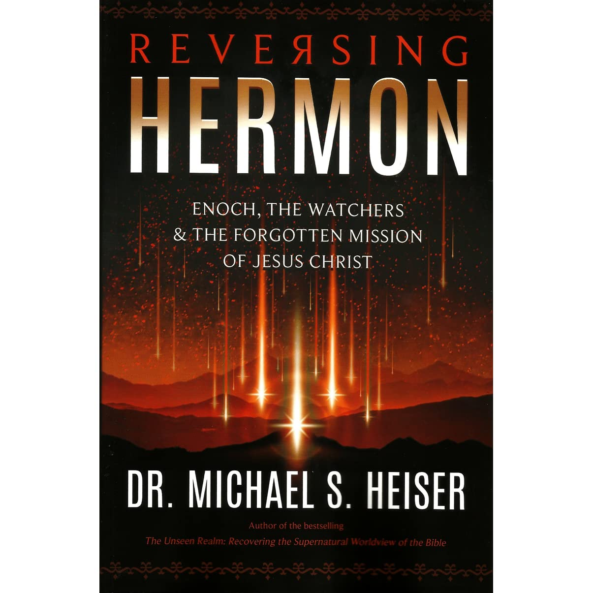 Reversing Hermon: Enoch, the Watchers, and the Forgotten Mission of