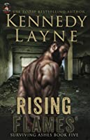 Rising Flames: Surviving Ashes, Book 5