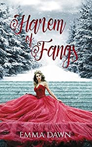 Harem of Fangs (Stairway to Harem, #1)