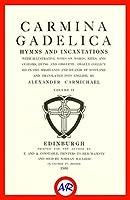 Carmina Gadelica, Ortha Nan Gaidheal (Illustrated): Volume II