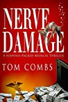Nerve Damage by Tom Combs
