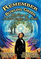 Remember Bowling Green: The Adventures of Frederick Douglass: Time Traveler