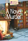 A Novel Murder (Secrets of the Castleton Manor Library, #1)