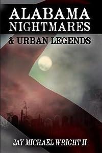 Alabama: Nightmares & Urban Legends