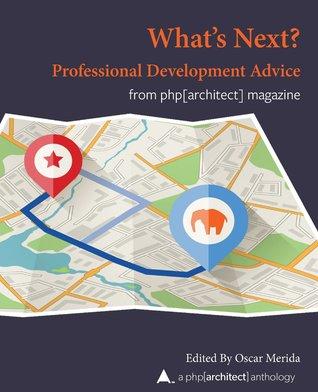 What Next? Professional Development Advice by Oscar Merida