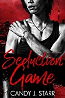 Seduction Game (Art and Soul Book 2)