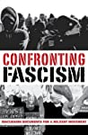 Confronting Fascism: Discussion Documents for a Militant Movement