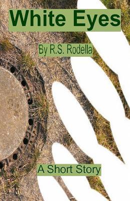 White Eyes R S Rodella