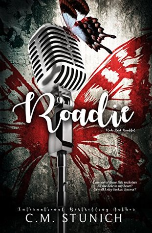 Roadie (Rock-Hard Beautiful, #2)