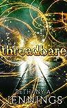 Threadbare: A Short Story