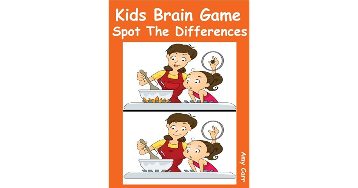 Kids Brain Puzzles : Kids Brain Game Spot The Differences by Amy Carr