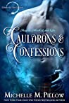 Cauldrons and Confessions (Warlocks MacGregor, #4)