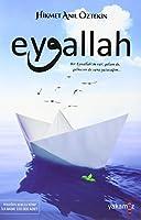 Eyvallah: Bir Eyvallahim var; gelsen de, gelmesen de sana yazacagim...