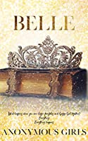 Belle (A Tangled Royals Book Book 1)