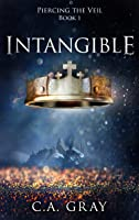 Intangible (Piercing the Veil, Book 1)