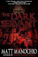 The Dark Servant