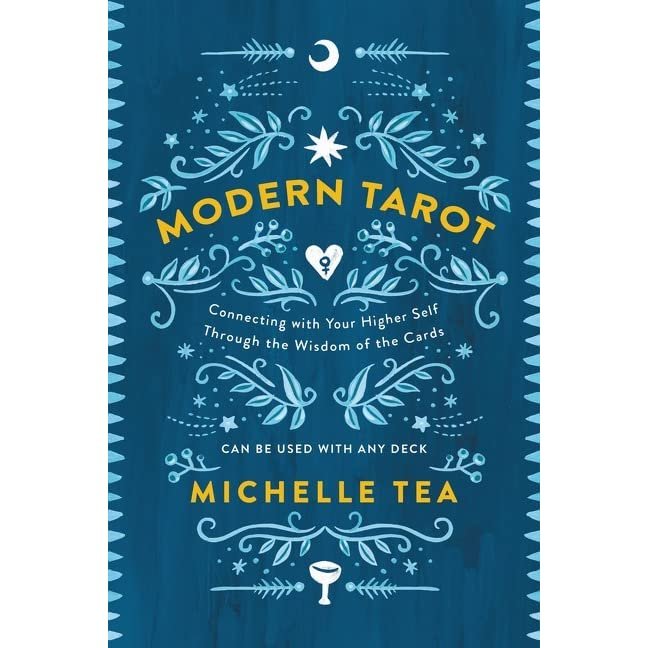 Modern Tarot: Connecting with Your Higher Self through the