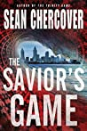 The Savior's Game (Daniel Byrne #3)