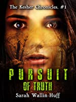 Pursuit of Truth (The Kesher Chronicles #1)
