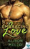 Embracing Love (Once Broken #1)