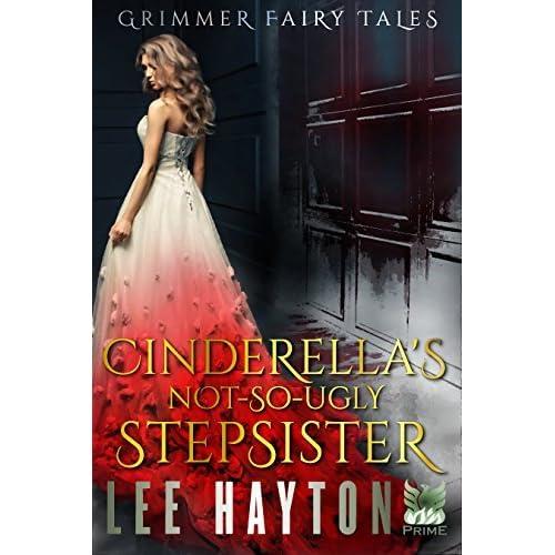 Cinderellas not so ugly stepsister by lee hayton fandeluxe Ebook collections