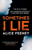 Sometimes i lie book ending explained