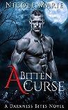 A Bitten Curse (Darkness Bites, #1)
