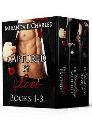 Captured by Love Books 1-3 by Miranda P. Charles