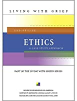 End-Of-Life Ethics: A Case Study Approach