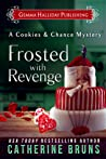 Frosted with Revenge (Cookies & Chance Mystery, #4)