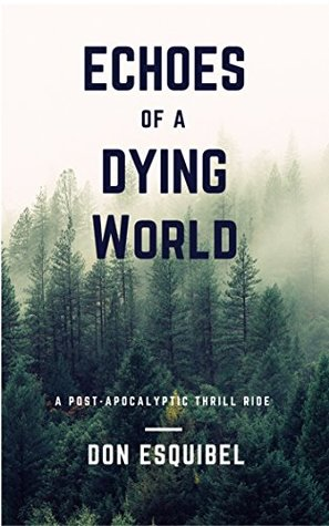 Echoes of a Dying World: