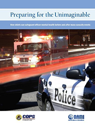 Preparing for the Unimaginable How Chiefs Can Safeguard Officer Mental Health Before and After Mass Casualty Events