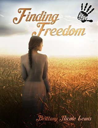 Finding Freedom (The Zion Series Book 1)