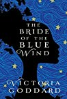 The Bride of the Blue Wind (The Sisters Avramapul, #1)