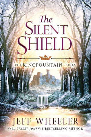 The Silent Shield (Kingfountain #5)