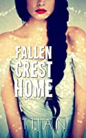 Fallen Crest Home (Fallen Crest High, #6)