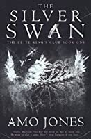 The Silver Swan (Elite Kings Club, #1)