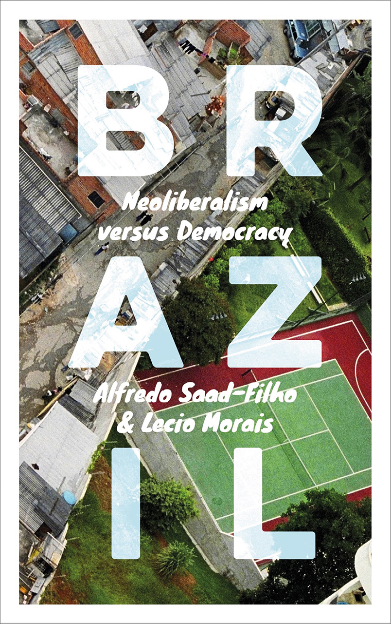 Brazil Neoliberalism versus Democracy