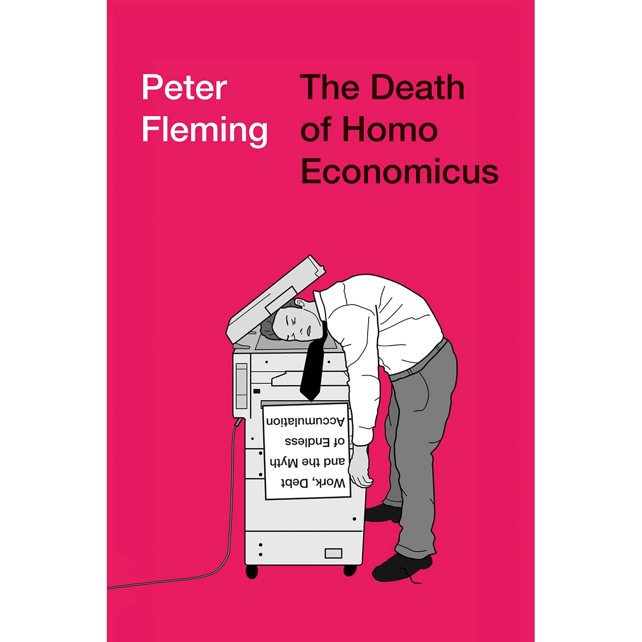 Work Debt and the Myth of Endless Accumulation The Death of Homo Economicus