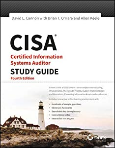 CISA: Certified Information Systems Auditor Study Guide, 4ed