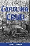 Carolina Cruel