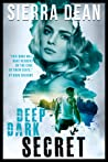 Deep Dark Secret (Secret McQueen, #3)