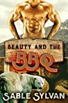 Beauty And The BBQ (The Feminine Mesquite #2)